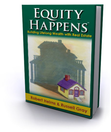 Equity Happens - Building Lifelong Wealth with Real Estate